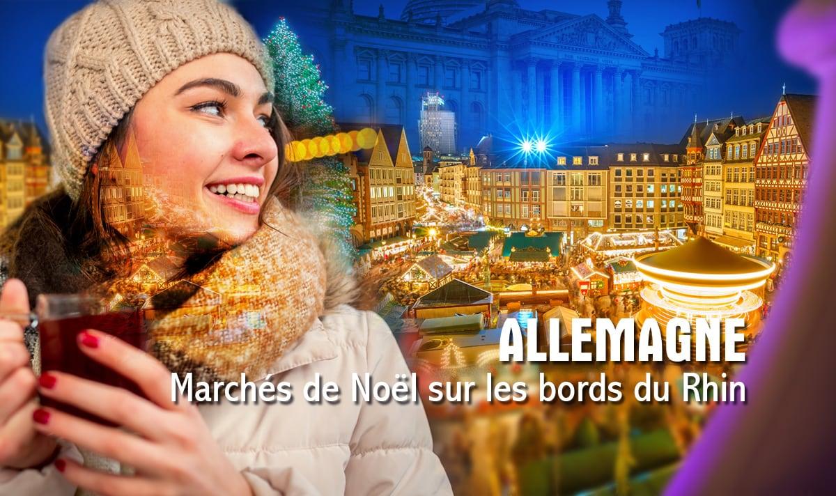 Allemagne, marchés de Noël sur les bords du Rhin