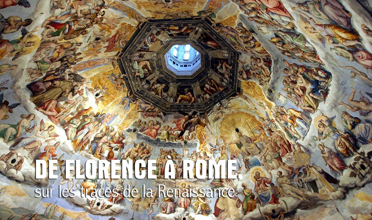 De Florence à Rome, sur les traces de la Renaissance