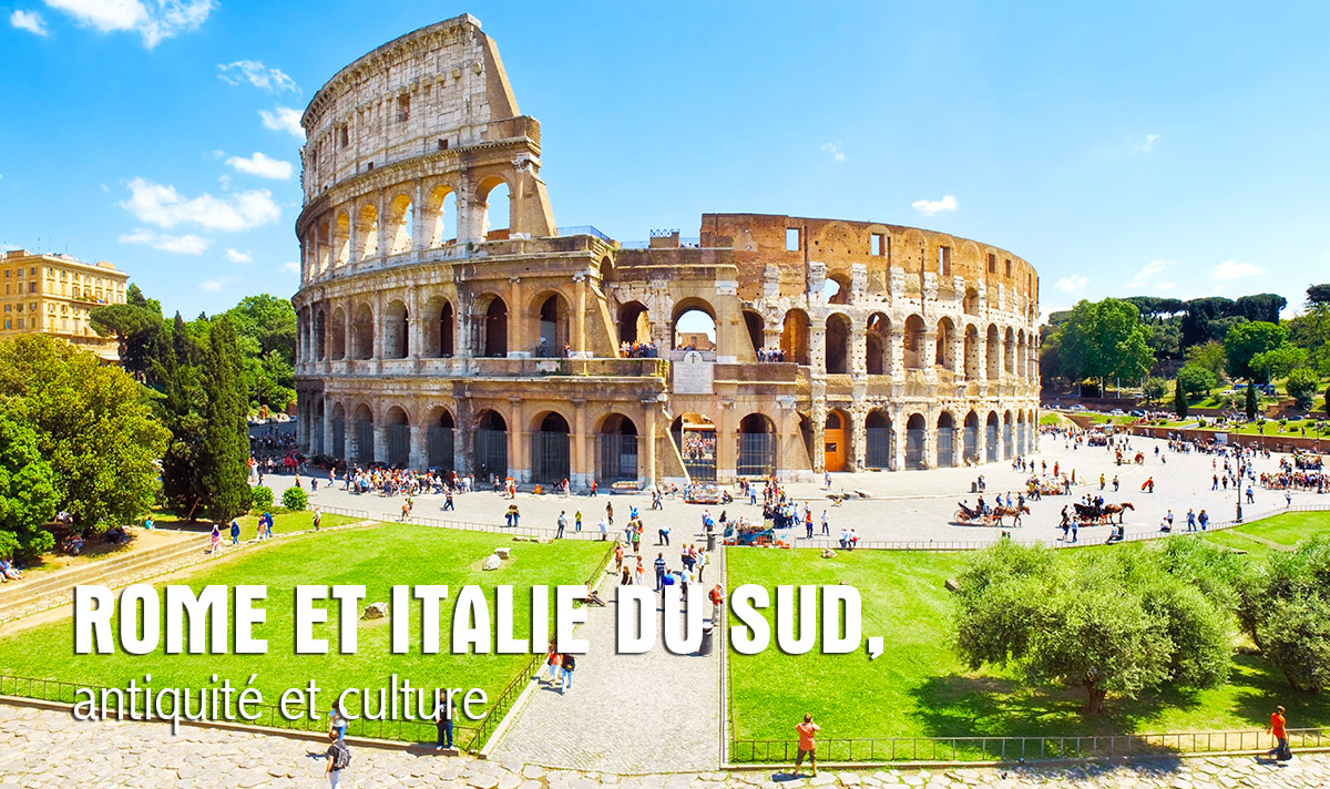 Rome et Italie du Sud
